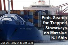 Feds Search for Stowaways on Massive NJ Ship