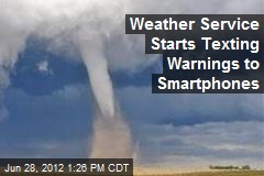 Weather Service Starts Texting Warnings to Smartphones