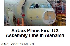 Airbus Plans First US Assembly Line in Alabama