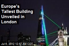 Europe's Tallest Building Unveiled in London