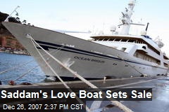 Saddam's Love Boat Sets Sale
