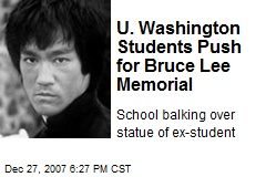 U. Washington Students Push for Bruce Lee Memorial