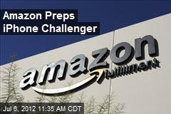Amazon Preps iPhone Challenger