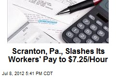 Scranton, Pa., Pays Its Workers Minimum Wage