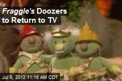 Fraggle's Doozers to Return to TV