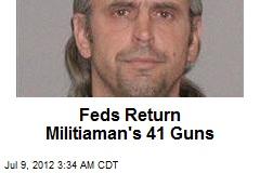 Feds Return Militiaman's 41 Guns