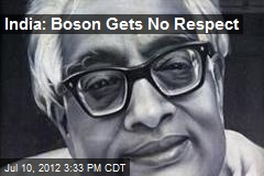 India: Boson Gets No Respect