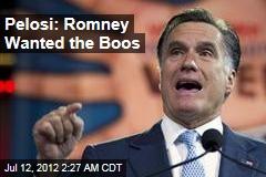 Pelosi: Romney Getting Booed Was 'Calculated'