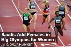 Saudi Add Females in Big Olympics for Women