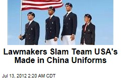 Lawmakers Slam Team USA's Made in China Uniforms