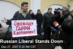 Russian Liberal Stands Down