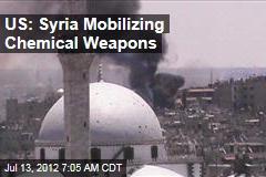 US: Syria Mobilizing Chemical Weapons
