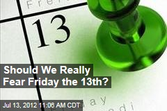 Should We Really Fear Friday the 13th?