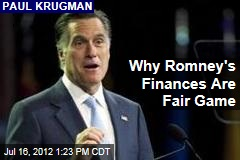 Why Romney's Finances Are Fair Game