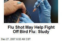 Flu Shot May Help Fight Off Bird Flu: Study
