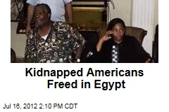 Kidnapped Americans Freed in Egypt