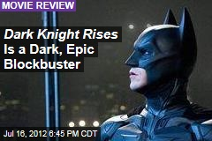 TDKR Is Dark, Bitter Blockbuster
