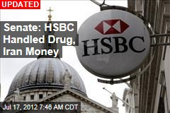 Senate: HSBC Handled Drug, Iran Money