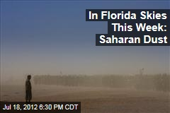 In Florida Skies This Week: Saharan Dust