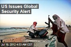 US Issues Global Security Alert