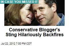 Conservative Blogger's Sting Backfires