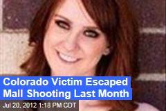 Colorado Victim Escaped Mall Shooting Last Month