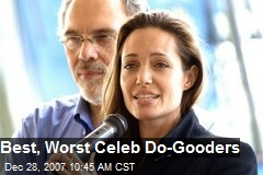 Best, Worst Celeb Do-Gooders