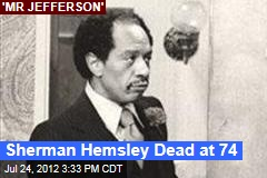 Sherman Hemsley Dead at 74