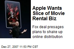 Apple Wants Slice of Movie Rental Biz