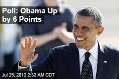 Poll: Obama Up by 6 Points