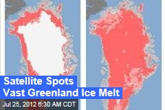 Shocking Greenland Melt Spotted by Satellite