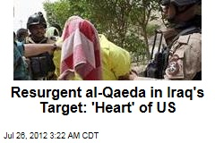 Resurgent al-Qaeda in Iraq Vows to Strike at 'US Heart'