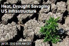 Heat, Drought Punishing US Infrastructure