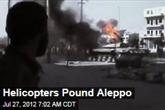 Helicopters Pound Aleppo