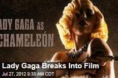 Lady Gaga Breaks Into Film