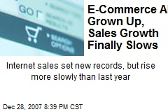 E-Commerce All Grown Up, Sales Growth Finally Slows