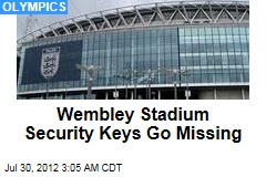 Wembley Stadium Security Keys Go Missing