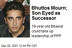 Bhuttos Mourn; Son Eyed as Successor