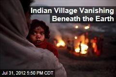 Indian Village Vanishing Beneath the Earth