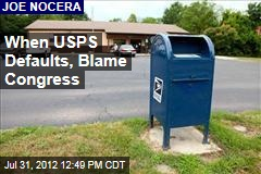 When USPS Defaults, Blame Congress