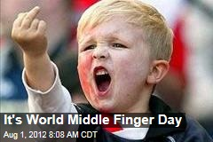 It's World Middle Finger Day