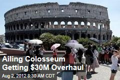 Ailing Colosseum Getting $30M Overhaul