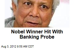Nobel Winner Hit With Banking Probe