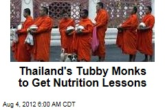 Thailand's Tubby Monks to Get Nutrition Lessons