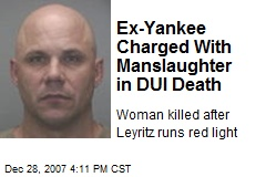 Ex-Yankee Charged With Manslaughter in DUI Death