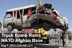 Truck Bomb Rams NATO Afghan Base