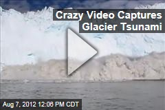 Crazy Video Captures Glacier Tsunami