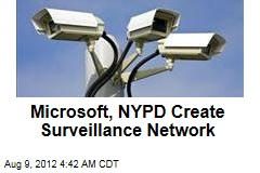 Microsoft, NYPD Create Surveillance Network