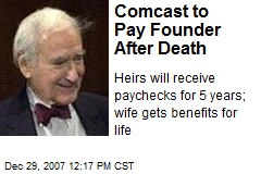 Comcast to Pay Founder After Death