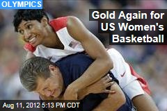 Gold Again for US Women's Basketball